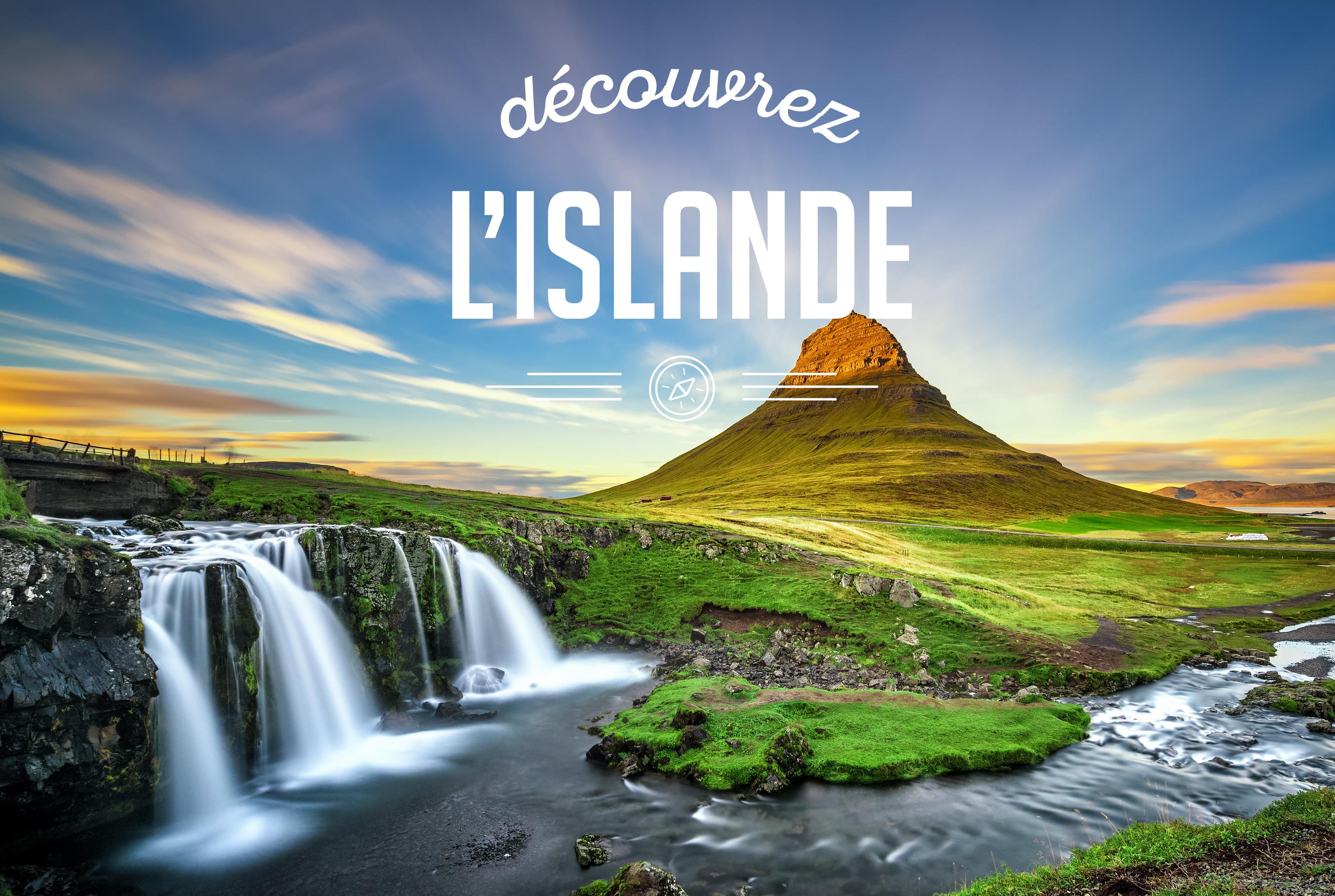 DESTINATION: L'ISLANDE