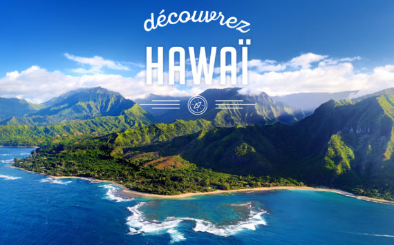 DESTINATION: HAWAÏ